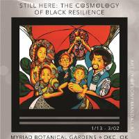 """Showcasing the work of Black artists, the new interdisciplinary art exhibition """"Still Here: The Cosmology of Black Resilience"""" has opened at the..."""