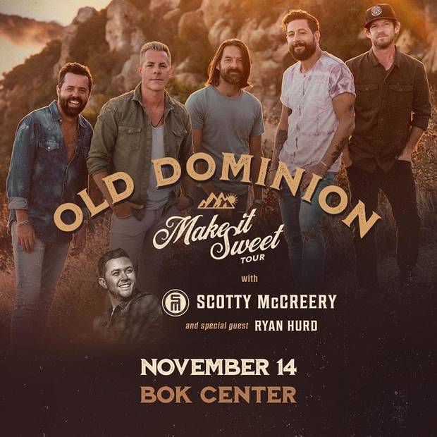 "Acclaimed country band Old Dominion has added new dates and cities to their ""Make It Sweet Tour,"" including an Oklahoma show at Tulsa's BOK Center. [Poster image provided]"
