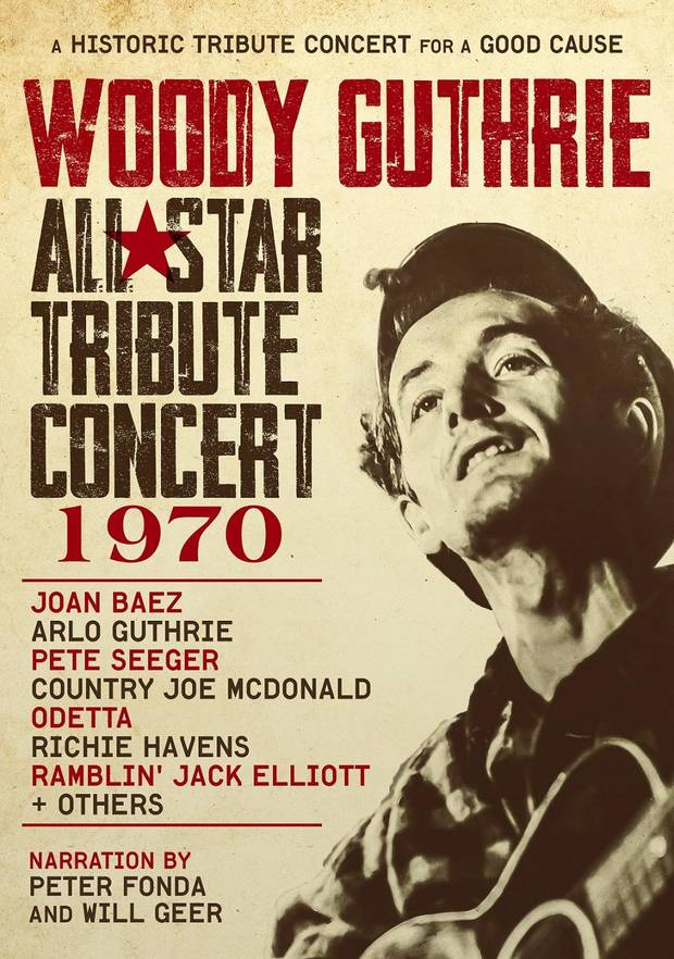 "The previously unreleased ""Woody Guthrie All-Star Tribute Concert 1970,"" featuring Arlo Guthrie, Joan Baez, Pete Seeger, Country Joe McDonald and more, is coming to DVD on June 7. [Cover art provided]"