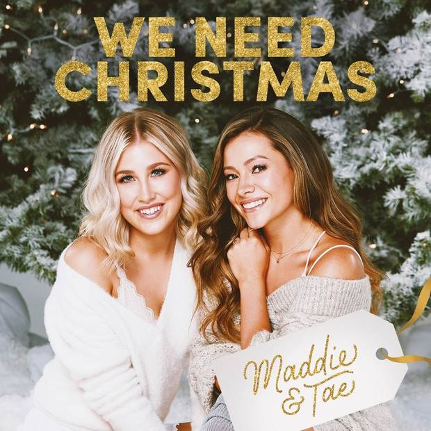 "Platinum-selling Oklahoma-Texas act Maddie & Tae has announced its first holiday release ""We Need Christmas,"" available Oct. 23. [Cover art provided]"