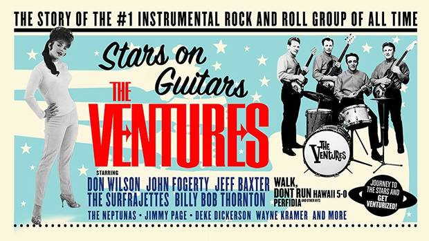 "The new documentary ""The Ventures: Stars on Guitars"" delves into the history of the legendary instrumental rock 'n' roll outfit considered by many to be the greatest ""surf band."" [Poster image provided]"