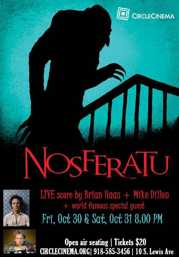 "Tulsa's Circle Cinema will present the influential 1922 silent film ""Nosferatu"" with a live, improvised score by renowned musicians Brian Haas and Mike Dillon, plus special guests, in an outdoor event Oct. 30-31. [Poster image provided]"