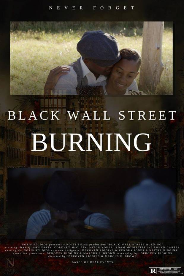 "The fact-based historical drama ""Black Wall Street Burning"" was made in Oklahoma. [Poster image provided]"
