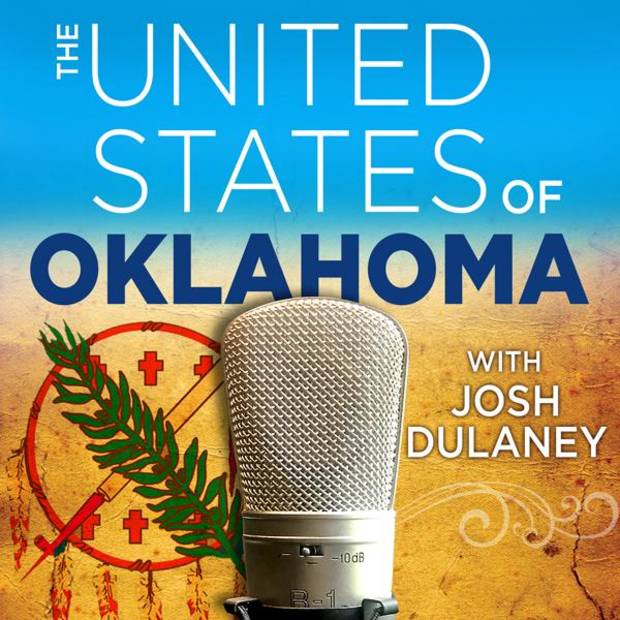 New Podcast: The United States of Oklahoma