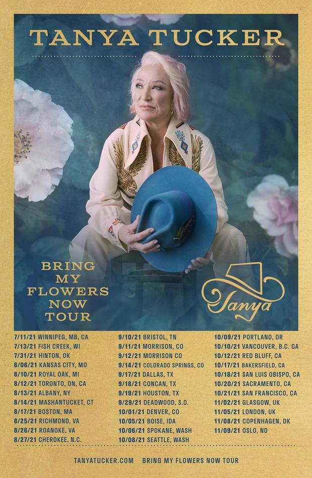 "Two-time Grammy Award winner Tanya Tucker has rescheduled her 2020 tour dates, including stops for her headlining ""CMT Next Women of Country: Bring My Flowers Now Tour,"" that were postponed due to the coronavirus pandemic. [Poster image provided]"